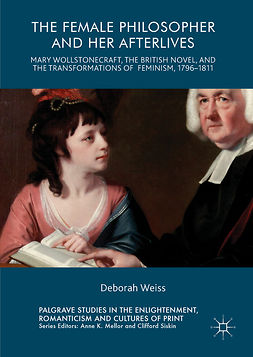 Weiss, Deborah - The Female Philosopher and Her Afterlives, ebook
