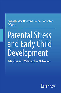 Deater-Deckard, Kirby - Parental Stress and Early Child Development, ebook
