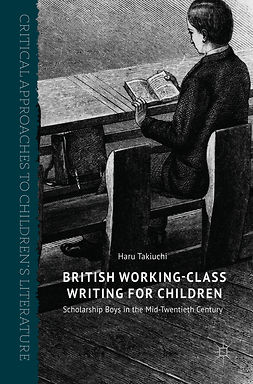 Takiuchi, Haru - British Working-Class Writing for Children, ebook