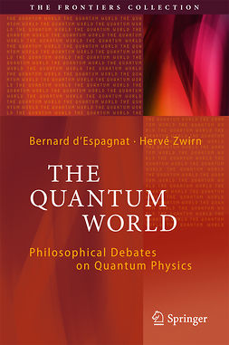 Zwirn, Hervé - The Quantum World, ebook
