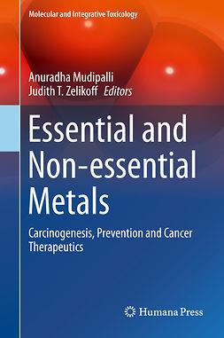 Mudipalli, Anuradha - Essential and Non-essential Metals, ebook