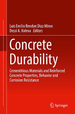 Koleva, Dessi A. - Concrete Durability, ebook