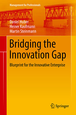 Huber, Daniel - Bridging the Innovation Gap, ebook