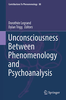 Legrand, Dorothée - Unconsciousness Between Phenomenology and Psychoanalysis, ebook