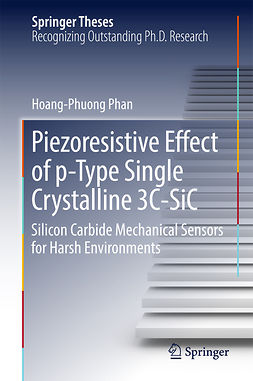 Phan, Hoang-Phuong - Piezoresistive Effect of p-Type Single Crystalline 3C-SiC, ebook
