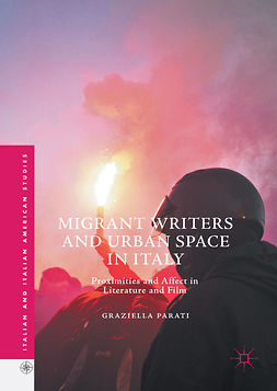 Parati, Graziella - Migrant Writers and Urban Space in Italy, e-kirja