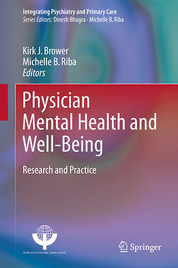 Brower, Kirk J. - Physician Mental Health and Well-Being, ebook
