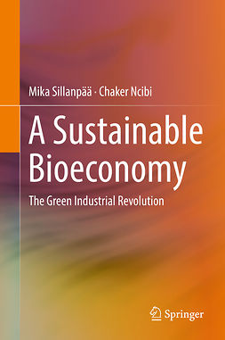 Ncibi, Chaker - A Sustainable Bioeconomy, ebook