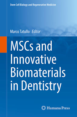 Tatullo, Marco - MSCs and Innovative Biomaterials in Dentistry, ebook