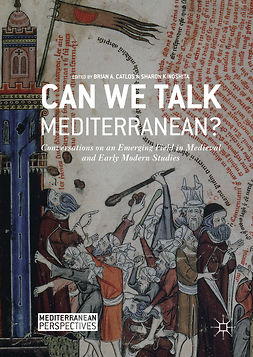 Catlos, Brian A. - Can We Talk Mediterranean?, e-kirja