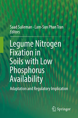 Sulieman, Saad - Legume Nitrogen Fixation in Soils with Low Phosphorus Availability, e-kirja