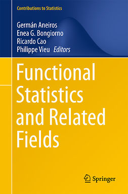 Aneiros, Germán - Functional Statistics and Related Fields, ebook