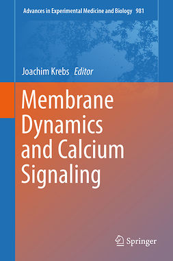 Krebs, Joachim - Membrane Dynamics and Calcium Signaling, e-kirja