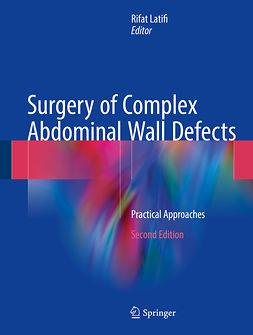 Latifi, Rifat - Surgery of Complex Abdominal Wall Defects, e-bok