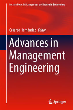 Hernández, Cesáreo - Advances in Management Engineering, e-bok