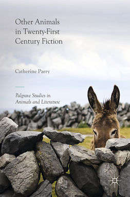 Parry, Catherine - Other Animals in Twenty-First Century Fiction, ebook