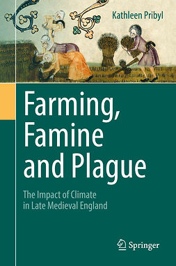 Pribyl, Kathleen - Farming, Famine and Plague, ebook