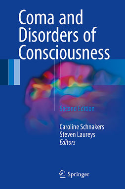 Laureys, Steven - Coma and Disorders of Consciousness, e-kirja