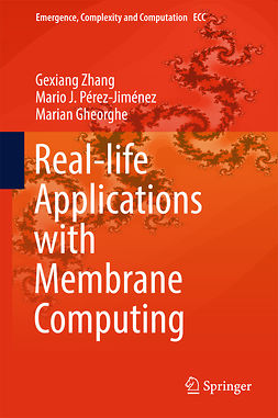 Gheorghe, Marian - Real-life Applications with Membrane Computing, ebook