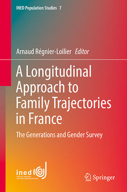 Régnier-Loilier, Arnaud - A Longitudinal Approach to Family Trajectories in France, e-bok