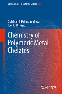 Dzhardimalieva, Gulzhian I. - Chemistry of Polymeric Metal Chelates, ebook