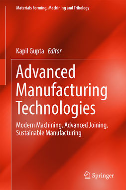 Gupta, Kapil - Advanced Manufacturing Technologies, ebook