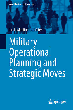Ordóñez, Lucía Martínez - Military Operational Planning and Strategic Moves, e-bok