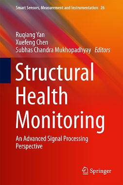 Chen, Xuefeng - Structural Health Monitoring, ebook