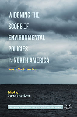 Sosa-Nunez, Gustavo - Widening the Scope of Environmental Policies in North America, ebook