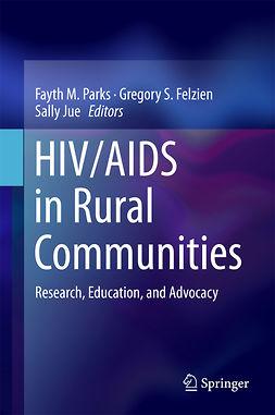 Felzien, Gregory S. - HIV/AIDS in Rural Communities, e-bok