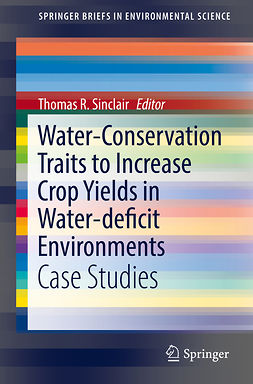 Sinclair, Thomas R. - Water-Conservation Traits to Increase Crop Yields in Water-deficit Environments, ebook