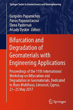 Dyskin, Arcady - Bifurcation and Degradation of Geomaterials with Engineering Applications, e-kirja