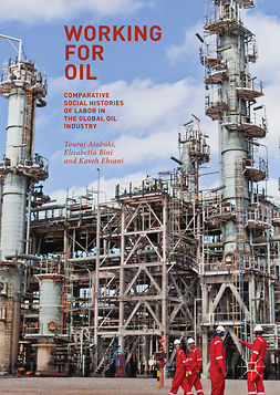 Atabaki, Touraj - Working for Oil, ebook