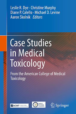 Calello, Diane P. - Case Studies in Medical Toxicology, ebook