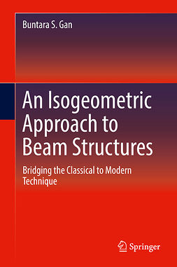 Gan, Buntara S. - An Isogeometric Approach to Beam Structures, ebook