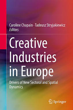 Chapain, Caroline - Creative Industries in Europe, e-kirja