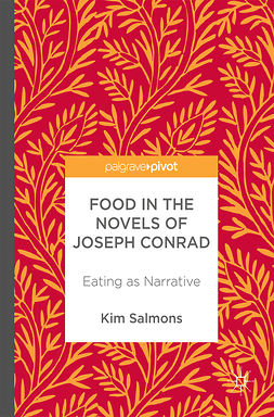 Salmons, Kim - Food in the Novels of Joseph Conrad, ebook