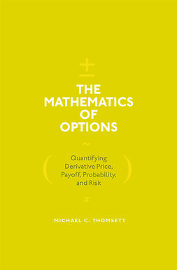 Thomsett, Michael C. - The Mathematics of Options, ebook