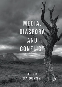 Ogunyemi, Ola - Media, Diaspora and Conflict, ebook