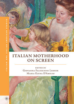D'Amelio, Maria Elena - Italian Motherhood on Screen, e-bok