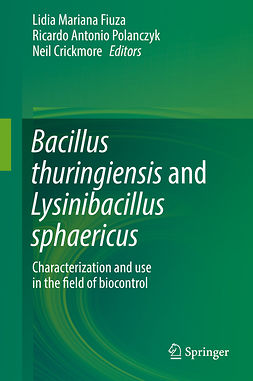 Crickmore, Neil - Bacillus thuringiensis and Lysinibacillus sphaericus, ebook