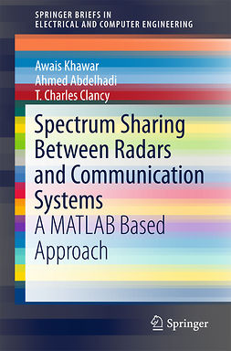 Abdelhadi, Ahmed - Spectrum Sharing Between Radars and Communication Systems, ebook