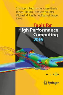 Gracia, José - Tools for High Performance Computing 2016, ebook