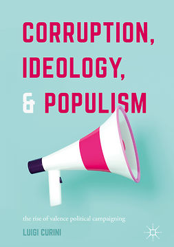 Curini, Luigi - Corruption, Ideology, and Populism, ebook