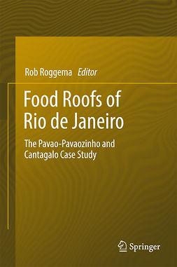 Roggema, Rob - Food Roofs of Rio de Janeiro, ebook
