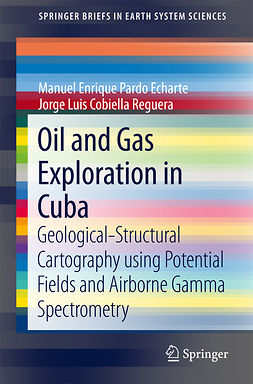 Echarte, Manuel Enrique Pardo - Oil and Gas Exploration in Cuba, ebook
