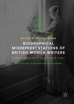 Ayres, Brenda - Biographical Misrepresentations of British Women Writers, e-bok