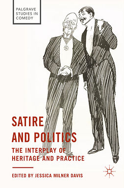 Davis, Jessica Milner - Satire and Politics, ebook