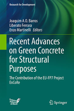 Barros, Joaquim A.O. - Recent Advances on Green Concrete for Structural Purposes, ebook