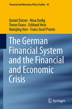 Detzer, Daniel - The German Financial System and the Financial and Economic Crisis, ebook
